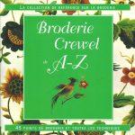 """""""Broderie Crewel de A à Z"""" aux éditions Tutti Frutti."""