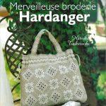 """""""Merveilleuse broderie Hardanger"""" de Hiroko Takeuchi aux éditions de Saxe"""