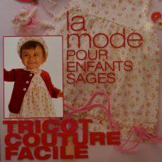 """""""La mode pour enfants sages - Hors série tricot couture facile"""" aux éditions de Saxe."""