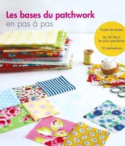 Les bases du patchwork en pas à pas